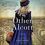 The Other Alcott: A Novel | Elise Hooper
