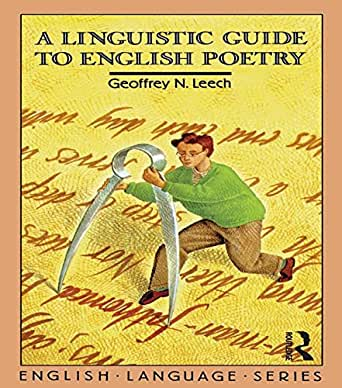 A Linguistic Guide to English Poetry (English Language ...
