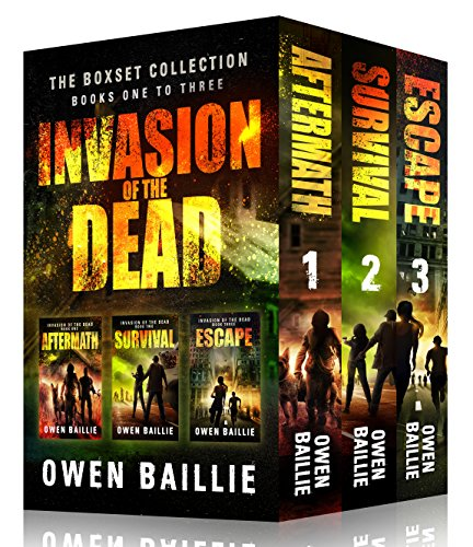 Invasion of the Dead: Box Set 1-3 by [Baillie, Owen]