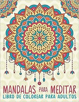 Mandalas Para Meditar: Libro De Colorear Para Adultos por Papeterie Bleu epub