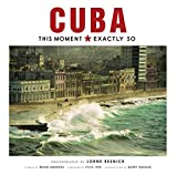 #4: Cuba: This Moment, Exactly So