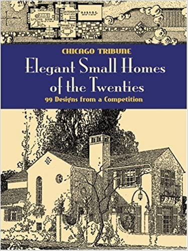 Book Elegant Small Homes of the Twenties: 99 Designs from a Competition (Dover Architecture) by Chicago Tribune (30-Jan-2009)