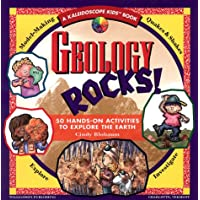 Geology Rocks!: 50 Hands-On Activities to Explore the Earth (Kaleidoscope Kids)