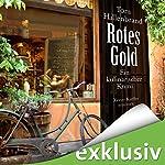 Rotes Gold (Xavier Kieffer 2)