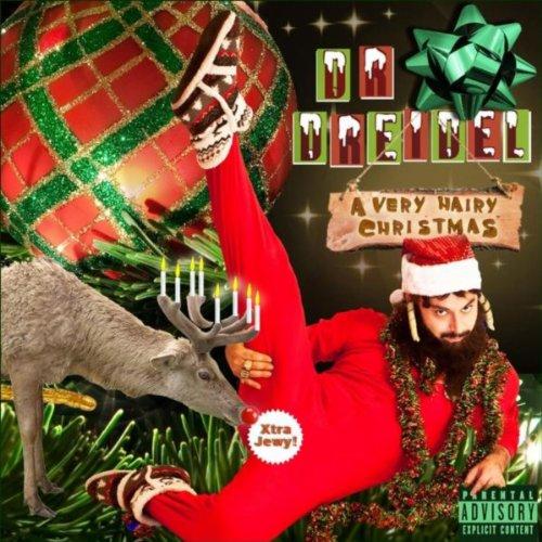 Amazon.com: A Very Hairy Christmas [Explicit]: Dr. Dreidel: MP3 ...