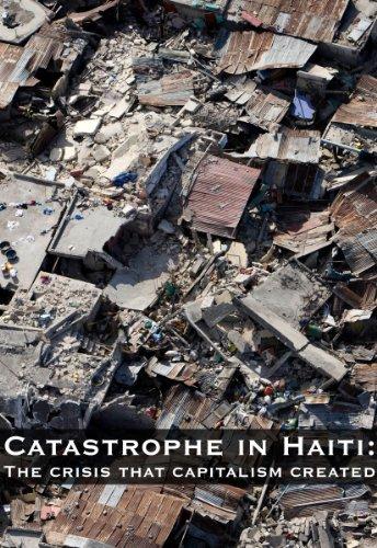 Disaster Capitalism in Action: haiti
