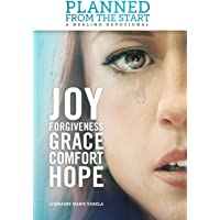 Planned from the Start: A Healing Devotional