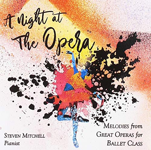 A Night At The Opera (Melodies From Great Operas For Ballet Class)