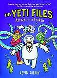 Attack of the Kraken (Yeti Files)