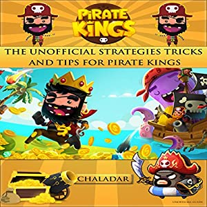 Unofficial Strategies Tricks and Tips for Pirate Kings Audiobook