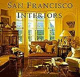 San Francisco Interiors, Diane D. Saeks, 0811808696