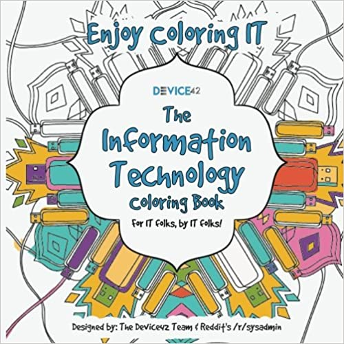 Device42's The Information Technology Coloring Book: For IT folks, by IT folks!