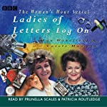 Ladies of Letters Log On | Carole Hayman,Lou Wakefield