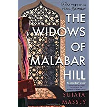 The Widows of Malabar Hill (A Mystery of 1920s Bombay)