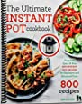 The Ultimate Instant Pot cookbook: Foolproof, Quick & Easy 800 Instant Pot Recipes for Beginners and Advanced Users