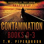 Contamination Boxed Set : Books 0-3 | T. W. Piperbrook