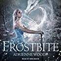 Frostbite: The Dragonian Series, Book 3 Audiobook by Adrienne Woods Narrated by Erin Moon