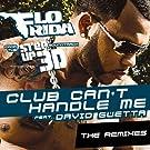 Club Can't Handle Me (feat. David Guetta) [Remixes]