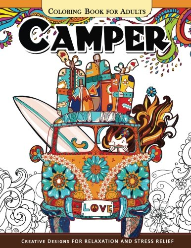 Camper Coloring Book for Adults: Let Color me the camping ! Van, Forest and Flower Design ()
