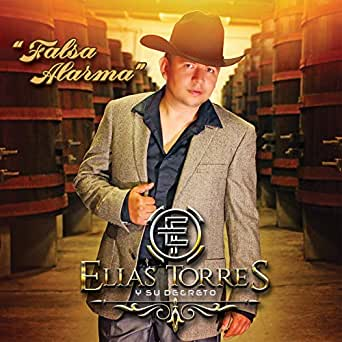 Falsa Alarma by Elias Torres y su Decreto on Amazon Music ...