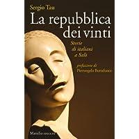La repubblica dei vinti. Storie di italiani a Salò