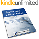 Top Financial Analysis Ratios: A useful reference guide of over 60 financial ratios you need to know!