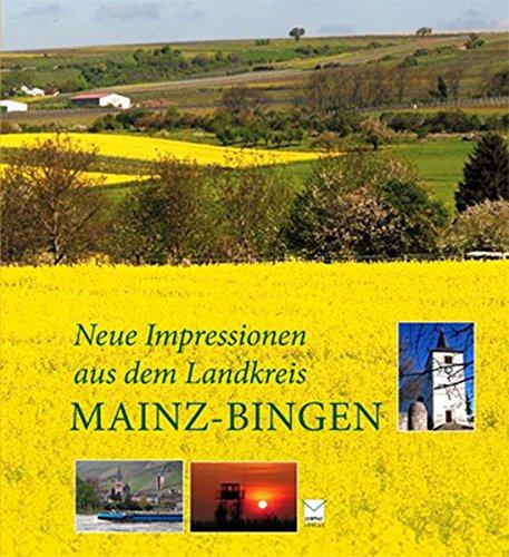 Neue Impressionen aus dem Landkreis Mainz-Bingen