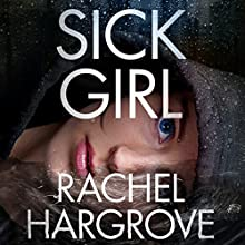 Sick Girl Audiobook by Rachel Hargrove Narrated by Avery Reid