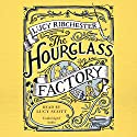 The Hourglass Factory Audiobook by Lucy Ribchester Narrated by Lucy Scott