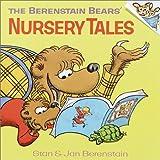 The Berenstain Bears' Nursery Tales, Stan Berenstain and Jan Berenstain, 0394826655