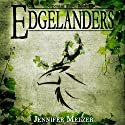 Edgelanders: Serpent of Time, Book 1 Audiobook by Jennifer Melzer Narrated by Veronica Giguere