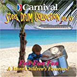 Carnival Steel Drum Collection: Childrens Favorites, Vol. 10