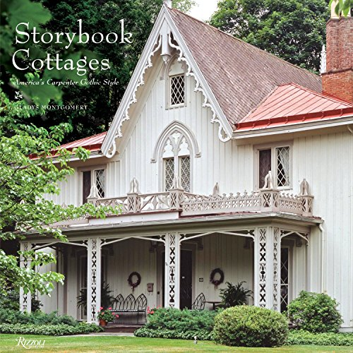 Storybook Cottages: America's Carpenter Gothic Style by Brand: Rizzoli