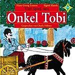 Viel Spaß mit Onkel Tobi | Hans Georg Lenzen