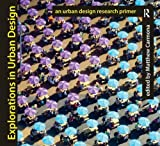 img - for Explorations in Urban Design: An Urban Design Research Primer book / textbook / text book