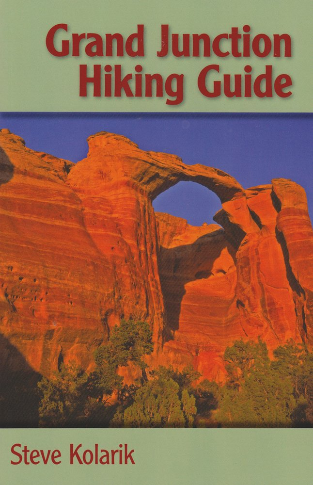 Grand Junction Hiking Guide (The Pruett Series) pdf