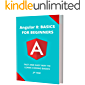 ANGULAR 8 BASICS: FOR BEGINNERS: FAST AND EASY WAY TO LEARN CODING BASICS (English Edition)