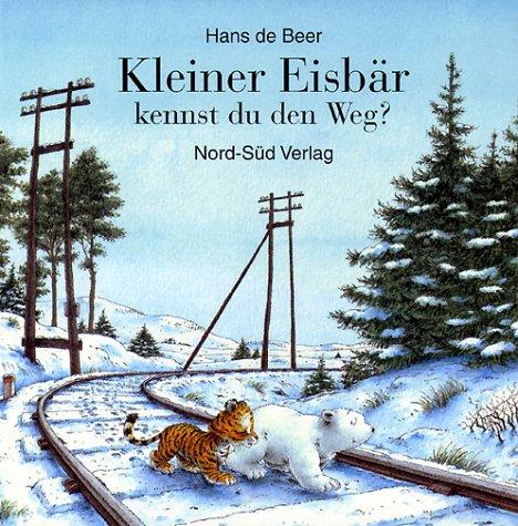 kleiner-eisbar-kennst-du-den-weg-german-edition