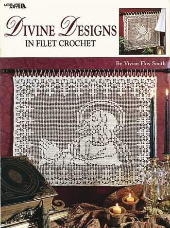 Divine Designs in Filet Crochet (Leisure Arts #3087) - Filet Crochet Designs