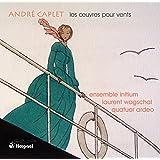 Caplet / Oeuvres pour Vents