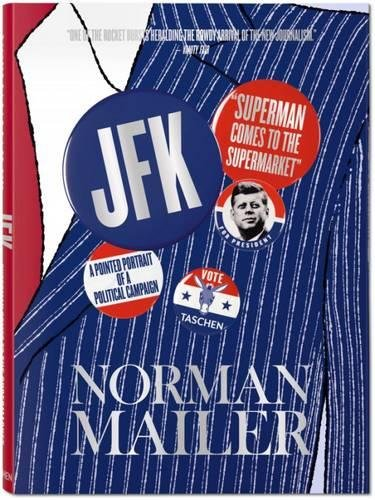 Download Norman Mailer: JFK, Superman Comes to the Supermarket XXL pdf