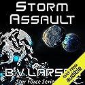 Storm Assault: Star Force, Book 8 Hörbuch von B.V. Larson Gesprochen von: Mark Boyett