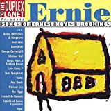 Duplex Planet Presents: Ernie - Songs of Ernest