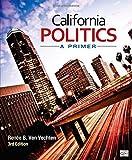 img - for California Politics: A Primer by Renee B. Van Vechten (2014-03-18) book / textbook / text book