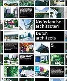 Nederlandse Architecten/Dutch Architects (Multilingual Edition)