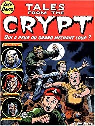 Tales from the Crypt, Tome 2 : Qui a peur du grand méchant loup ?