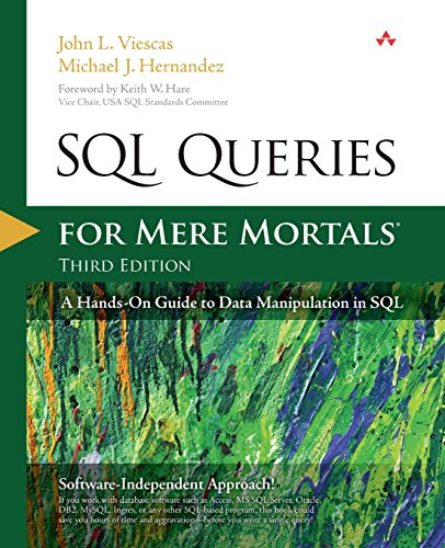 SQL Queries for Mere Mortals: A Hands-On Guide to Data Manipulation in SQL (3rd ()