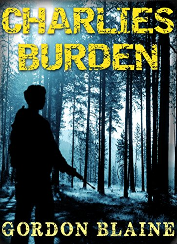 Charlie's Burden: A Short Story