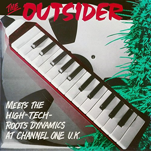 The Outsider Meets The High-Tech-Roots Dynamics At Channel One UK