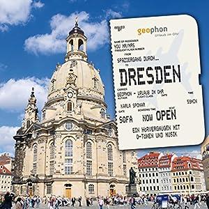 Spaziergang durch Dresden Hörbuch